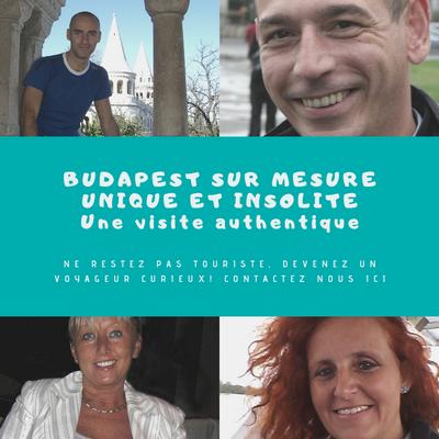 VISITEZ BUDAPEST A VOTRE MESURE