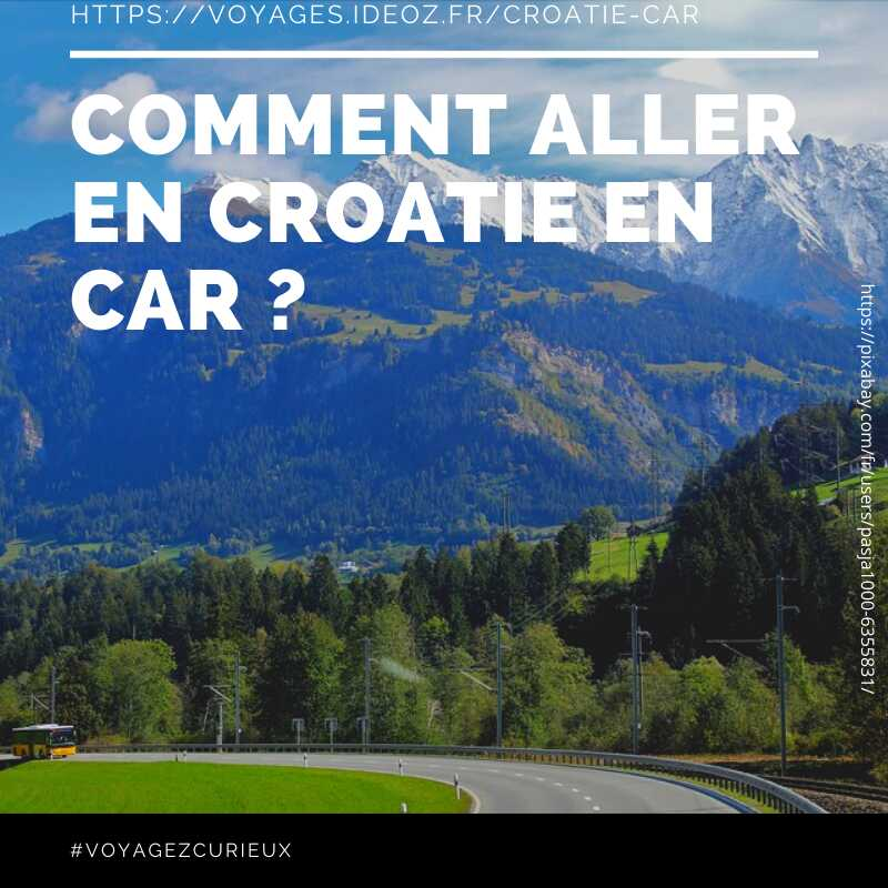 Comment aller en Croatie en car ?