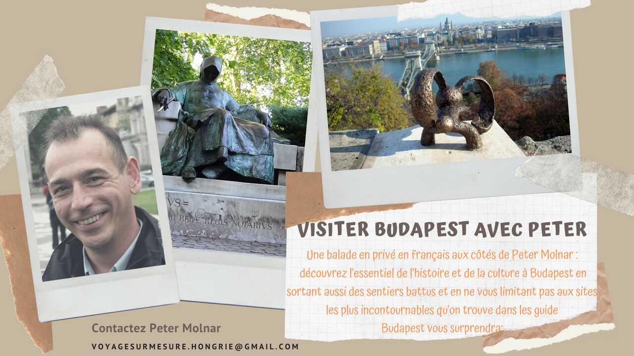 visiter budapest avec un guide francophone peter molnar