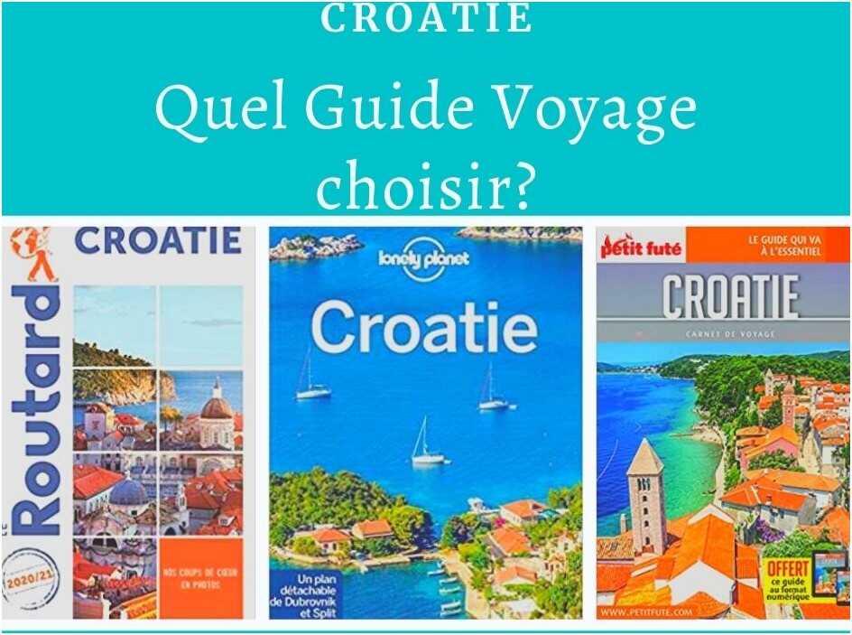 Quel guide voyage sur la croatie