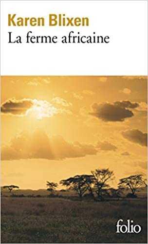 la ferme africaine de karen blixen